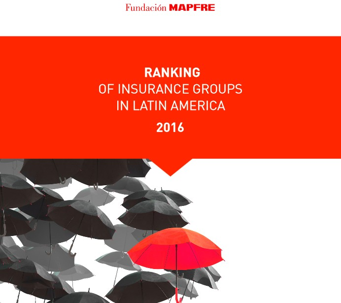 Ranking Of Insurance Groups In Latin America 2016 By Mapfre Inlip